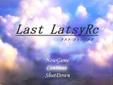 Last LatsyRc