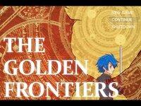 THE GOLDEN FRONTIERS:序幕 ver2.00