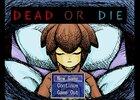 DEAD OR DIE ver1.10