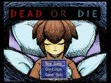DEAD OR DIE ver1.02