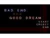 BAD END and GOOD DREAM screenshot of game
