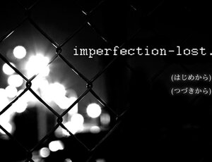 imperfection-lost Screenshot