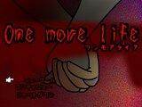 One more life-ワンモアライフ