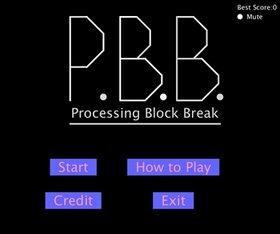 ProcessingBlockBreak Game Screen Shot2