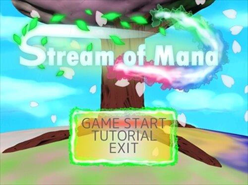 Stream of Mana Game Screen Shots