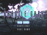 FRAGILE GREY -Test Play Version- 0.99【サポート終了】
