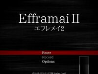 EfframaiII -エフレメイ2- (2000版/ver.1.05)