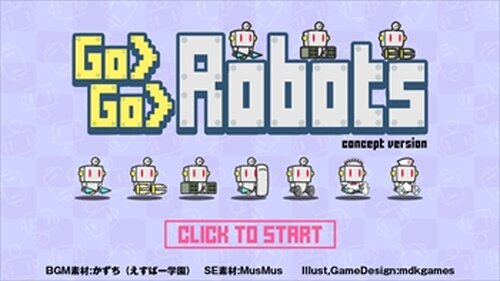 Go Go Robots -concept ver- ゴーゴーロボッツ コンセプトバージョン Game Screen Shot2