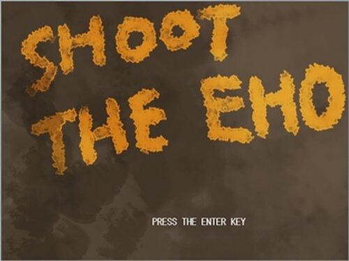 SHOOT THE EHO Game Screen Shot2