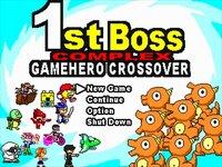 1st ボス コンプレックス -GAMEHERO CROSSOVER-(v1.04)