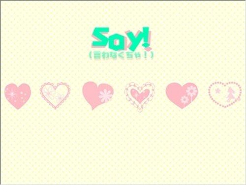 Say!(言わなくちゃ!) Game Screen Shot2
