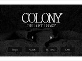 COLONY -THE LOST LEGACY-