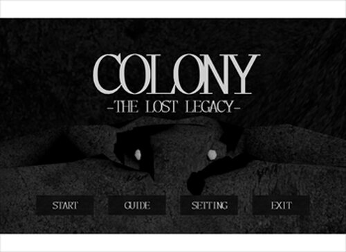 COLONY -THE LOST LEGACY- Game Screen Shots