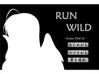 RUN WILD―Avant Title+1―