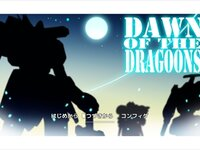 DAWN OF THE DRAGOONS