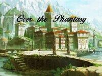 Over the Phantasy 体験版