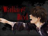 WalkingBed [English Version]