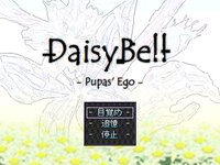 DaisyBell -Pupas' Ego-