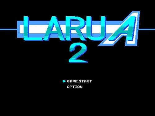 LARUA2 Game Screen Shot