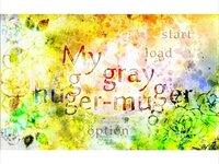 My gray hugger-mugger
