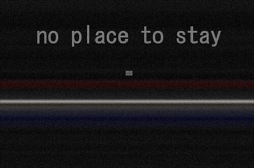no place to stay Game Screen Shot2