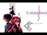 Eidola#Holic -夢幻影共依存症- Vol.2 ep1
