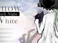 SnowWhite~Black Night~