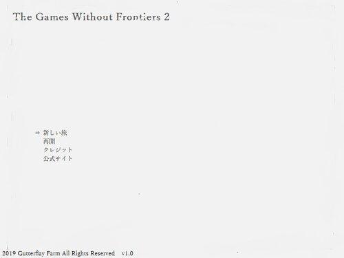 ゲームズ・ウィズアウト・フロンティアーズ2 Game Screen Shots