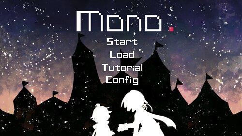 Mono. Game Screen Shots