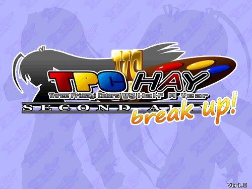 TPCvsHAY second alive breakup! Game Screen Shots
