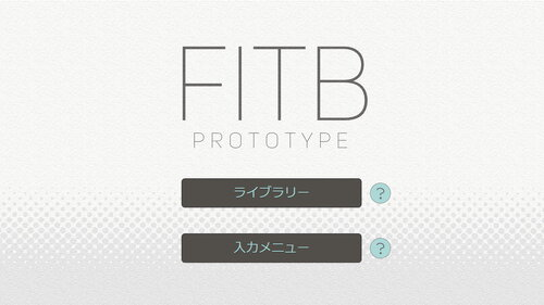 FITB: PROTOTYPE Game Screen Shot4