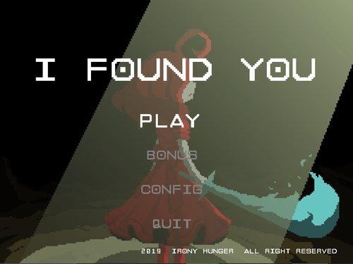 I FOUND YOU Game Screen Shots