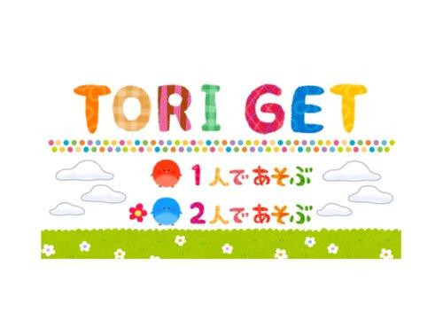 TORI GET Game Screen Shots