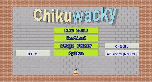 Chikuwacky Game Screen Shots