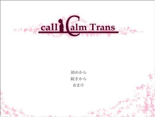 call calm trans Game Screen Shots