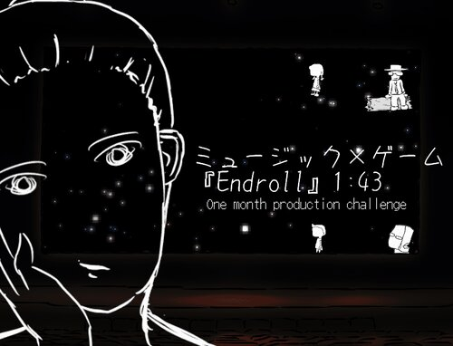 ミュージック×ゲーム『Endroll』1:43 Game Screen Shot