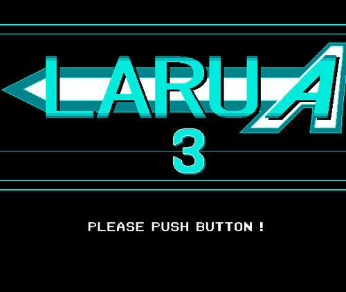 LARUA3 Game Screen Shots