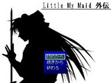 Little My Maid 外伝