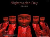 Nightmarish Day ~悪夢の連鎖~