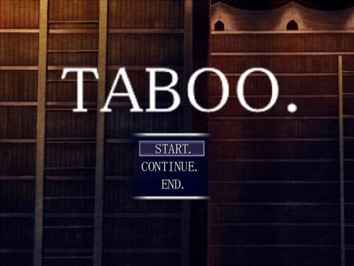 TABOO. ver1.1 Game Screen Shot1